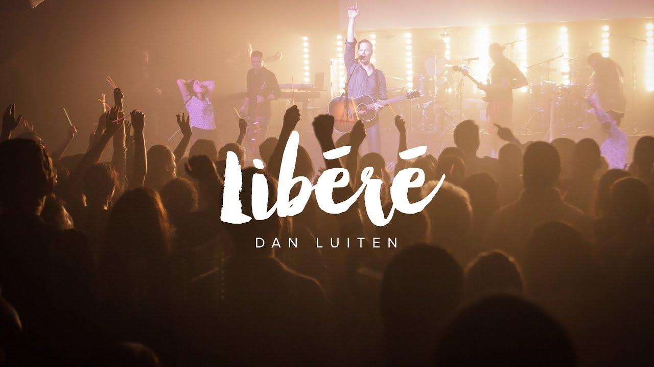 Download Libéré - Dan Luiten / Majestueux
