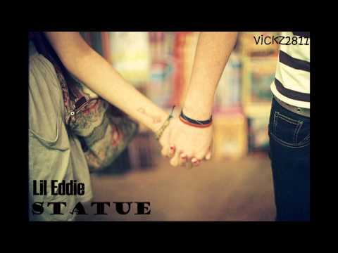 Statue - Lil Eddie lyric