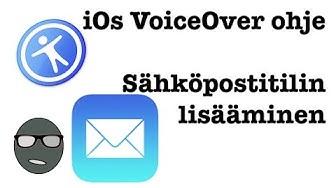 iOs VoiceOver ohje: Sähköpostitilin lisääminen (Outlook)