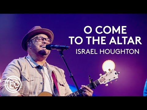 O Come To The Altar feat. Israel Houghton | Live from Ballan