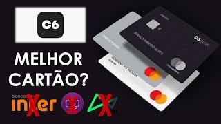 C6 BANK - Será que esse cartão de crédito vale a pena?