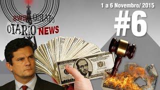 Lava-Jato, Chuva de Dólares, Zelotes e Inflação #OtarioNews @CanalDoOtario