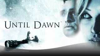 Until Dawn PS4 Gameplay - E01 - Don