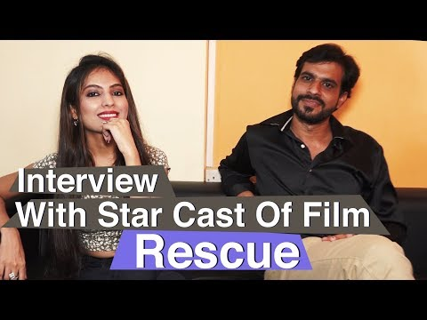 Interview With Star Cast Of Film Rescue