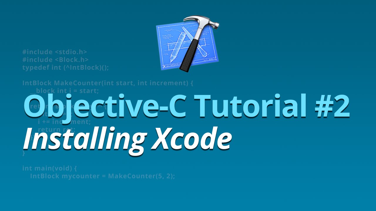 Objective-C Tutorial - #2 - Installing Xcode