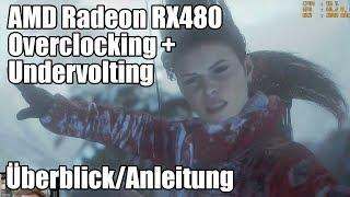 AMD Radeon RX480 (8GB) Referenz - Übertakten mit MSI Afterburner und Wattman