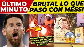 """⚠️¡ATENCIÓN!⚠ RONALDINHO LA LÍA con LEO MESSI 🟥 DAVIES """"ENL0QUECE"""" con LEO🟥 LINEKER: MESSI vs CR7 🟥"""