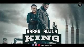 King - Karan Aujla ( Official Song ) Deep Jandu   Latest Punjabi Song