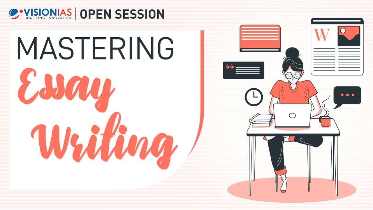 Open Session on Mastering Essay Writing