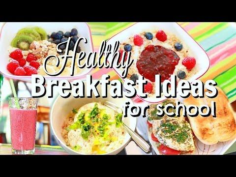 5 Quick & Easy Healthy Breakfast Ideas for School or Work