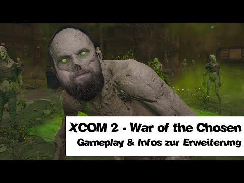 War of the Chosen (XCOM 2) - Alles, was ich bisher weiß! (k)ein Kommentar - jawoi gmiatlich
