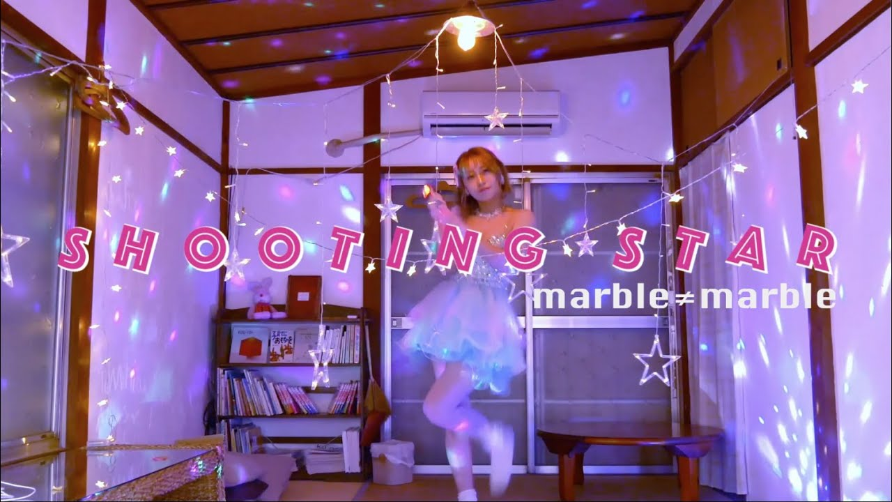 marble≠marble – SHOOTING STAR