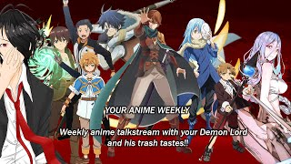 WE ARE NOW LIVE!! Finally to talk about the current anime for this season and many more to follow during this stream! Follow me for random content: FB.