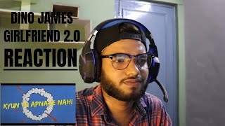 DINO JAMES GIRLFRIEND 2.0 REACTION | RAP SONG | TCRH