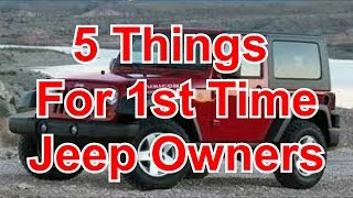 5 Must Buy Items For First Time Jeep Owners