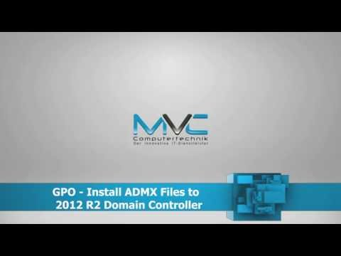 GPO - Install ADMX Templates to 2012 R2 Domain Controller