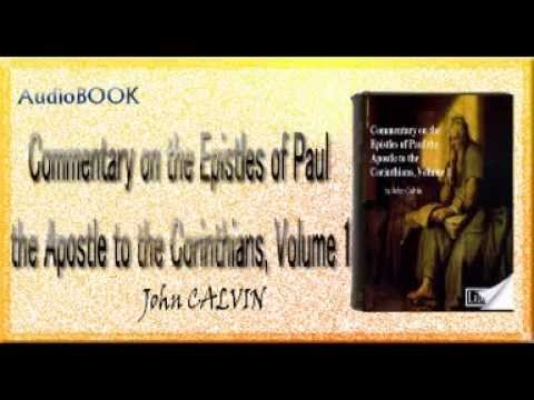 Commentary on the Epistles of Paul the Apostle to the Corinthians, Volume 1 Audiobook