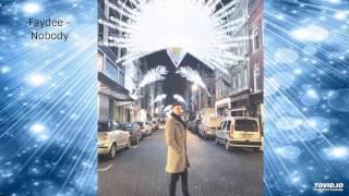 Faydee Ft Kat DeLuna & LeftSide - Nobody (lyrics in description)