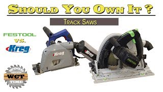 Festool vs. Kreg Track Saw- Should You Own It ?