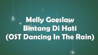 Download Lagu Melly Goeslaw - Bintang Di Hati (OST. Dancing In The Rain) KARAOKE TANPA VOKAL mp3