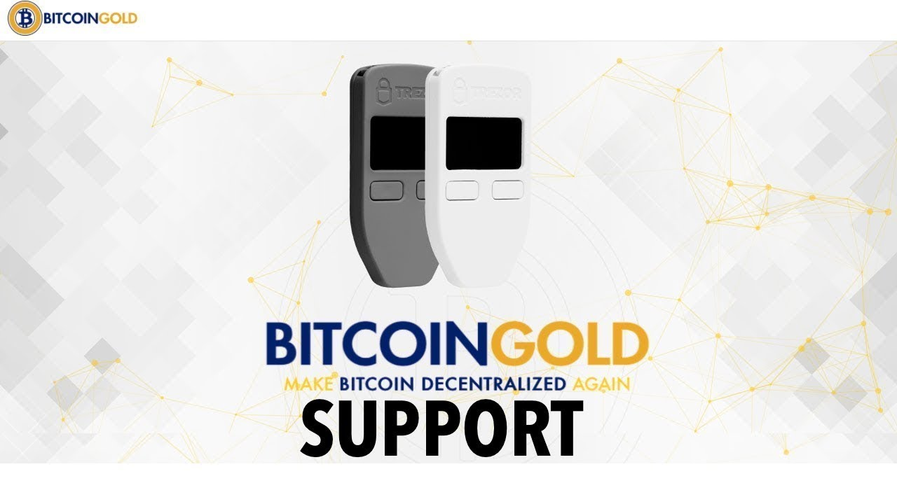 Trezor hardware cryptocurrency wallet will not support bitcoin gold trezor hardware cryptocurrency wallet will not support bitcoin gold fork immediately ccuart Gallery