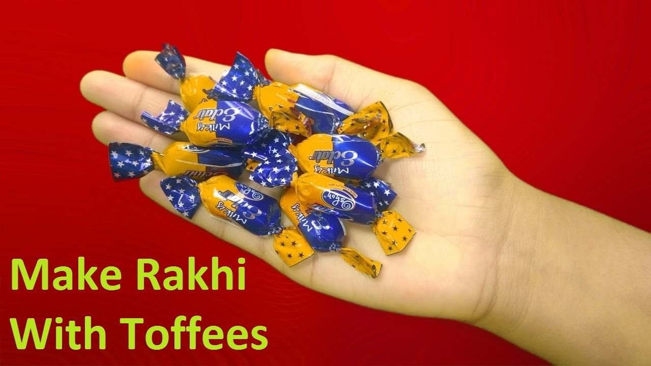 Download How To Make Rakhi For Your Brother With Toffe || Easy Rakhi making ideas for kids