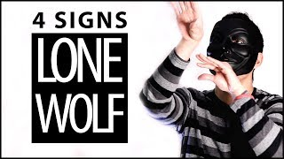 4 Signs You Are A Lone Wolf (Or