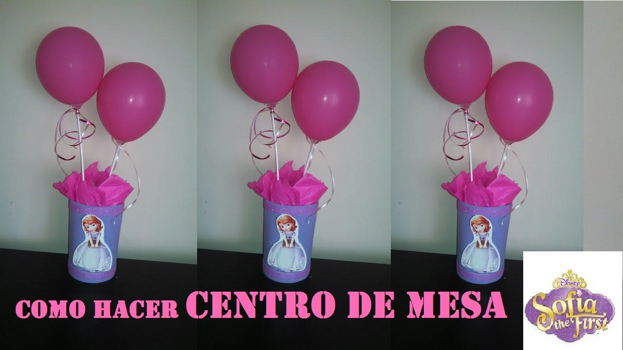 777348e77 COMO HACER CENTRO DE MESA PRINCESA SOFIA SOFIA the FIRST - YouTube