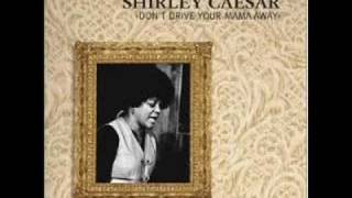 Shirley Ceasar:  Don