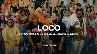 Justin Quiles, Chimbala, Zion & Lennox - Loco (Lyric Video) | CantoYo