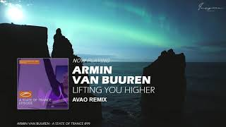 Armin van Buuren – Lifting You Higher (Avao Remix)
