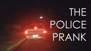 THE POLICE PRANK