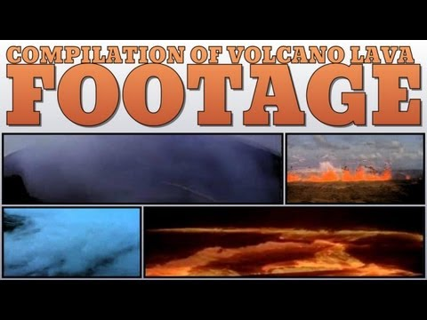 Compilation of Volcano Lava Footage