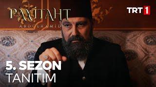 Payitaht Abdülhamid 5. Sezon Tanıtımı