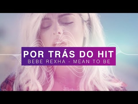 Por Trás do Hit: Bebe Rexha - Meant To Be (ft. Florida Georgia Line)
