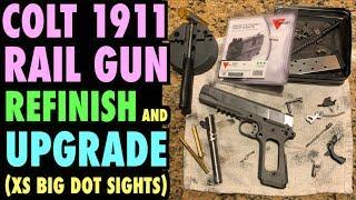 Colt 1911 Rail Gun Refinish and Upgrade (XS Big Dot Sights)