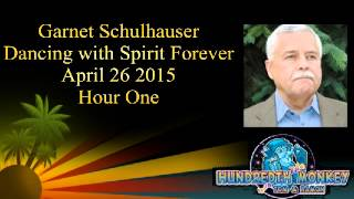 Garnet Schulhauser Dancing with Spirit Forever on The Hundredth Monkey Radio April 26 2015 Hour One