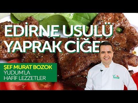 Edirne Yaprak Ciğer Tarifi - Murat Bozok'la Hafif Lezzetler
