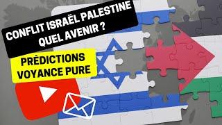 Voyance Prédictions Actualité 06   Conflit Israël Palestine : Quel avenir ?   Bruno Voyant Médium