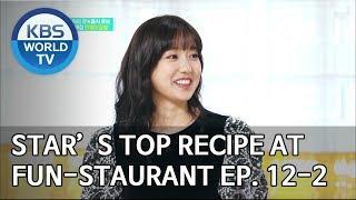 Stars' Top Recipe at Fun-Staurant | 편스토랑 EP.12 Part 2 [SUB : ENG/2020.01.27]