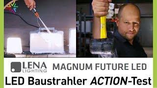Robuste LED Strahler: Action Test der MAGNUM FUTURE LED Baustrahler + Arbeitsleuchte