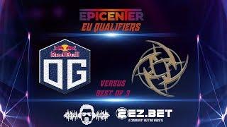 OG VS NIP  | EPICENTER 2019 | Playoffs | Best of 3