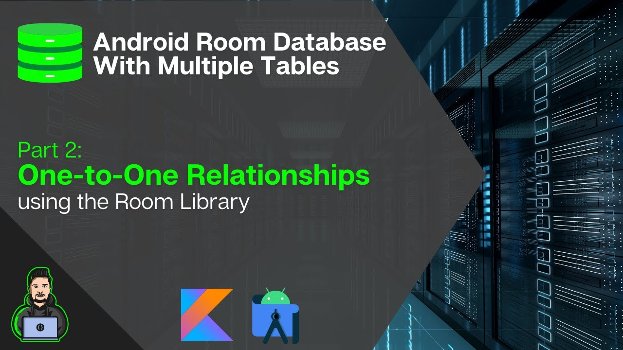 One-to-One Relationships with Room - Android Room Database With Multiple Tables