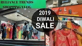 RELIANCE TRENDS SHOPPING VLOG/ NEW DIWALI COLLECTIONS 2019
