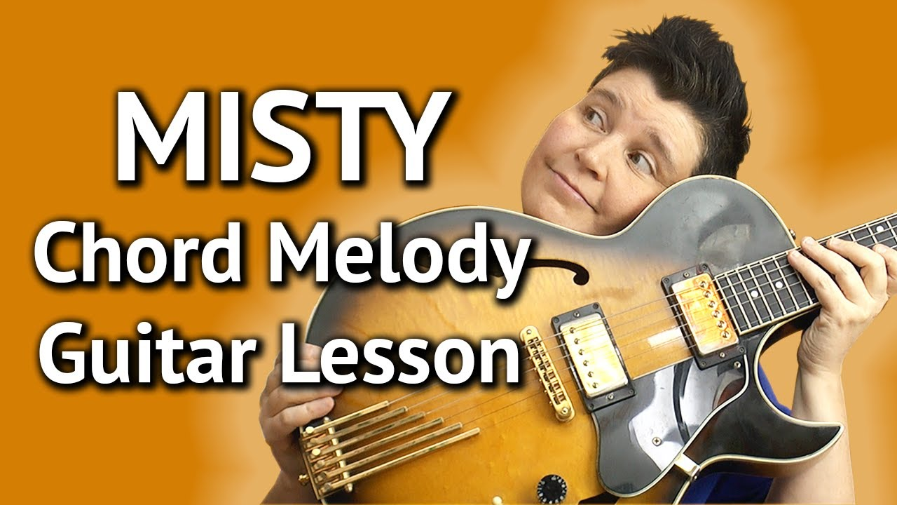 Misty Easy Chord Melody Lesson Guitar Lesson Misty Free Tabs