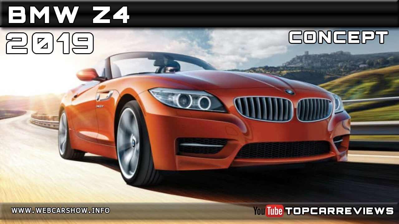 2019 Bmw Z4 Concept Review Rendered Price Specs Release Date Youtube
