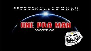 One pra man [วันพระแมน!!!]