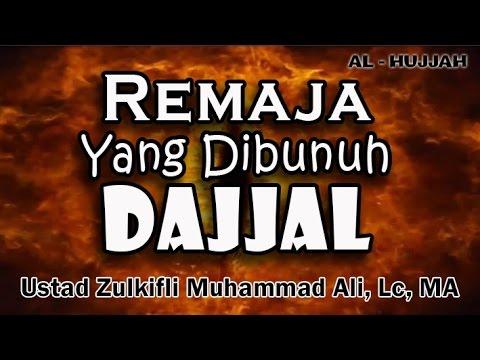 Download Remaja Yang Di bunuh Dajjal | Ust. Zulkifli Muhammad Ali, Lc