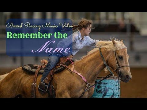 Barrel Racing Music Video ~ Remember The Name