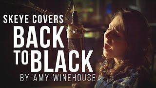 Gambar cover Back To Black - Amy Winehouse (Cover by Skeye)